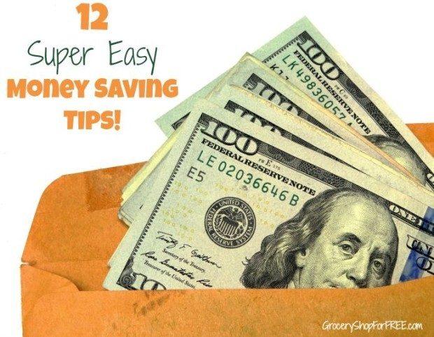 12 Super Easy Money Saving Tips!