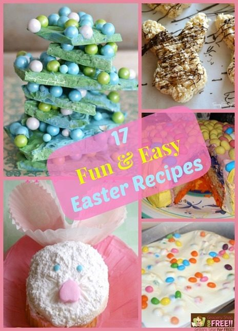17 Fun & Easy Easter Recipes
