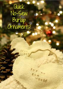 DIY Quick, No-Sew, Burlap Ornaments!