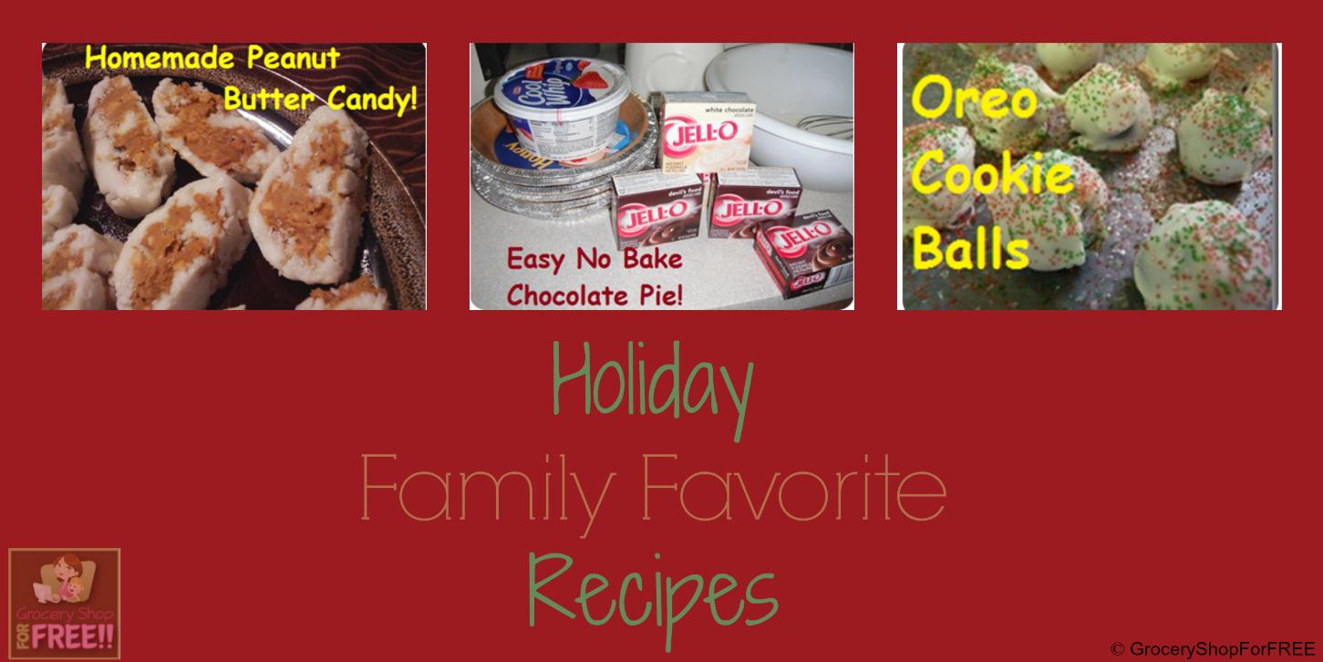 Holiday Family Favorite Recipes!
