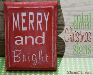 Making A Merry Christmas:  Mini Christmas Signs!