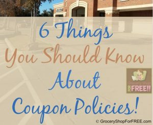 6 Things You Should Know About Your Store's Coupon Policy!