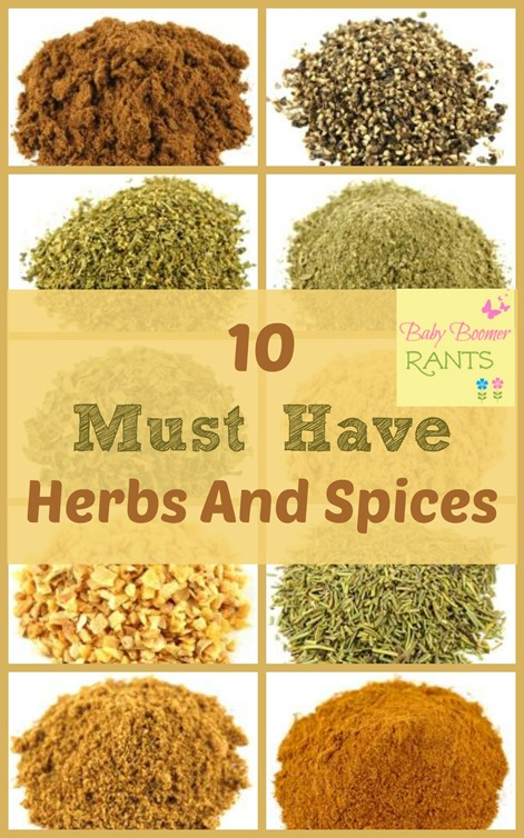 I don't know how my spices get so out of control, but, I always have too many - some I have no idea what to do with!  So, I pared down to 10 herbs and spices I always keep on hand.  Some of them I use all the time and some I try to incorporate when I can because they have health benefits.  Here's my list of 10 MUST HAVE Herbs and Spices!