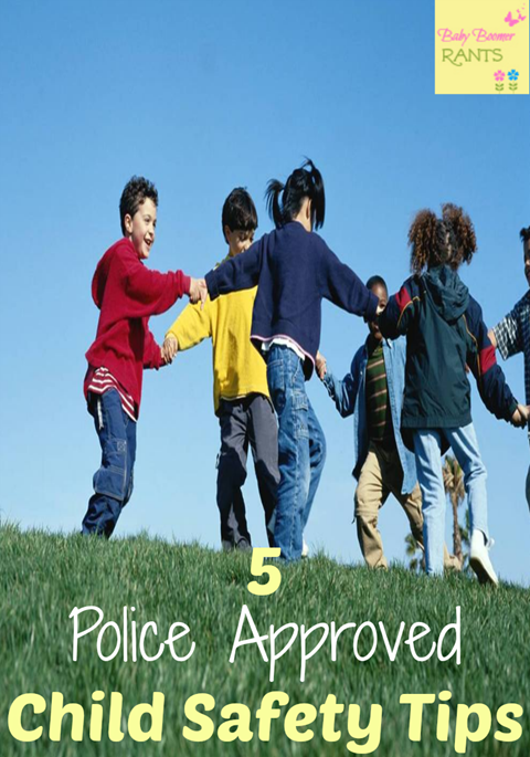 5 Police Approved Child Safety Tips