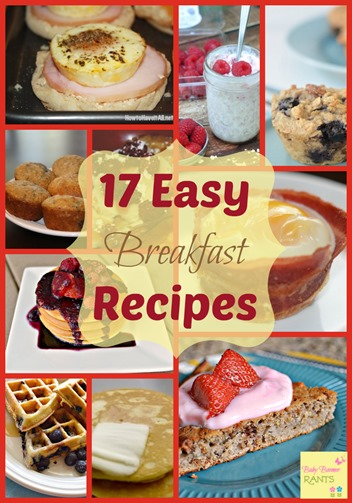 17 Easy Breakfast Recipes