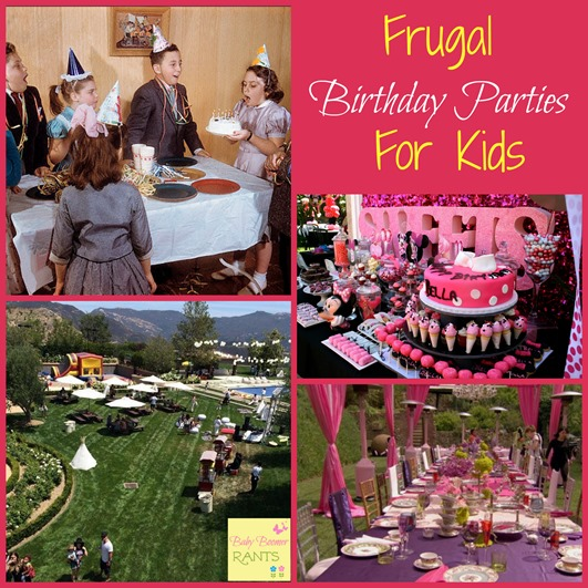 Frugal Birthday Parties For KIds