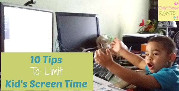 10 Tips For Limiting Your Kid's Screen Time!