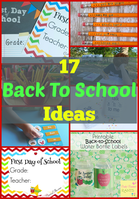 17 Back To School Ideas