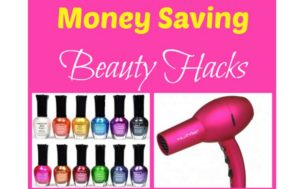 18 Beauty And Makeup Hacks To Stretch Your Money!