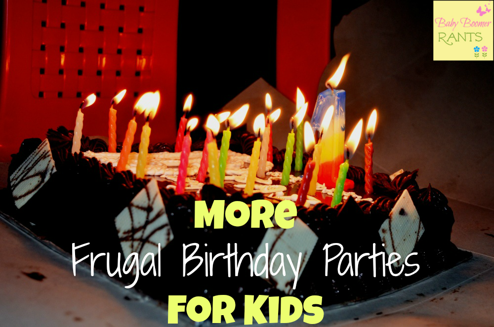 More Frugal Birthday Parties for Kids