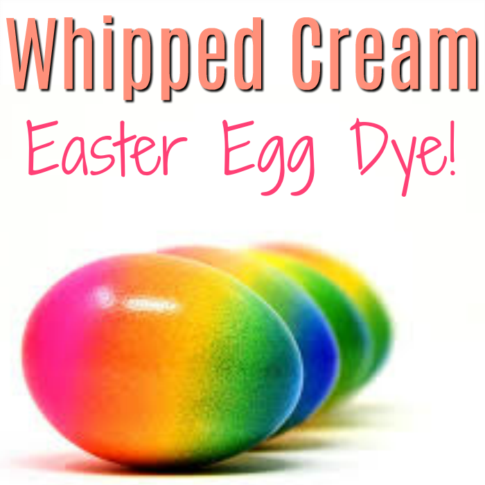 Whipped Cream Easter Egg Dye!