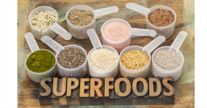 Superfoods And How To Incorporate Them!