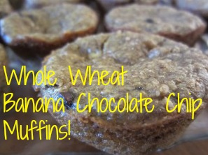 Whole Wheat Banana Chocolate Chip Muffins Recipe!