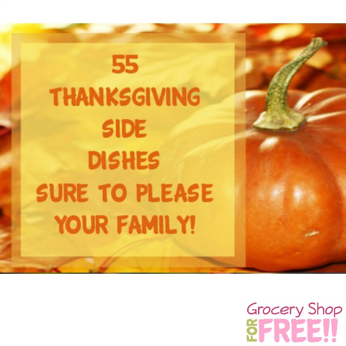 55 Thanksgiving Side Dishes!