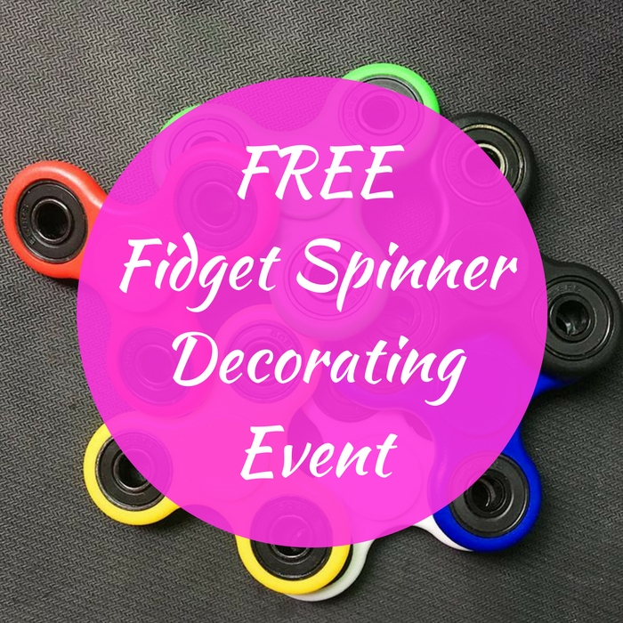 FREE Fidget Spinner Decorating Event!
