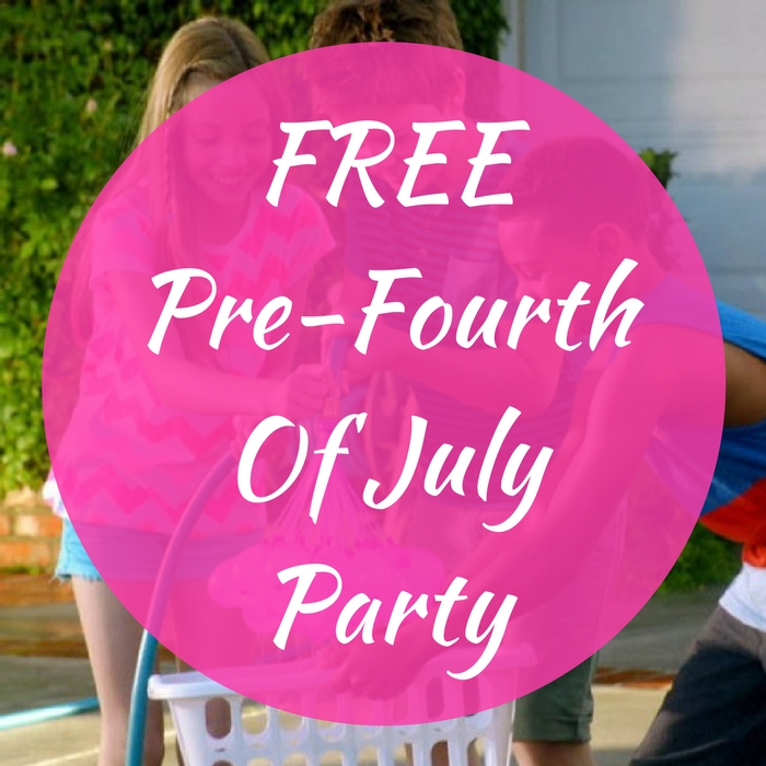 FREE Pre-Fourth Of July Party!