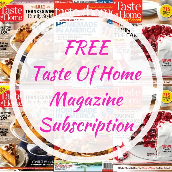 FREE Taste Of Home Magazine Subscription!
