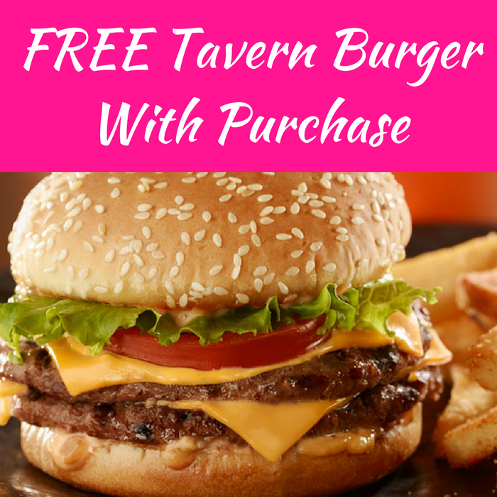 FREE Tavern Burger With Purchase!