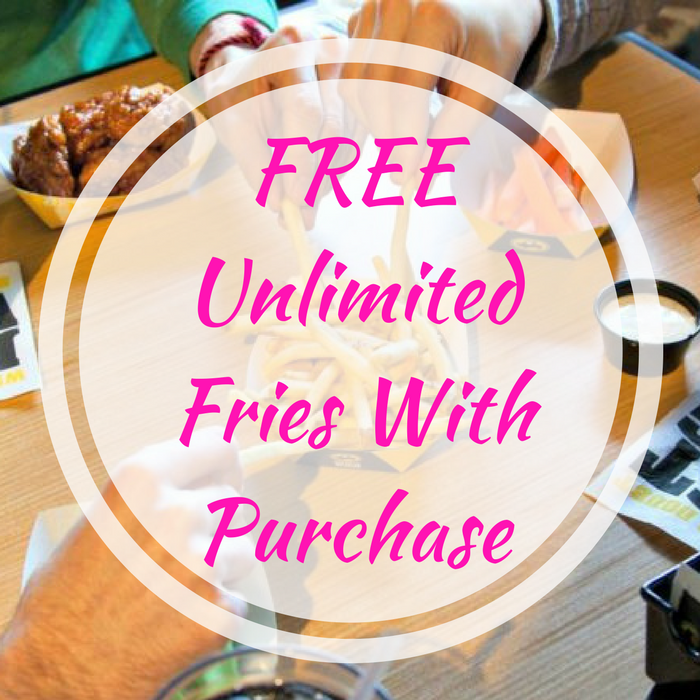 FREE Unlimited Fries With Purchase!
