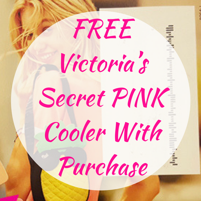 FREE Victoria's Secret PINK Cooler With Purchase!