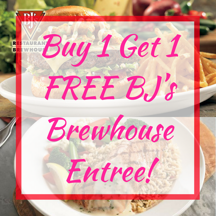 Buy 1 Get 1 FREE BJ's Brewhouse Entree!