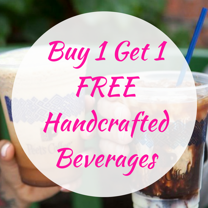 Buy 1 Get 1 FREE Handcrafted Beverages!