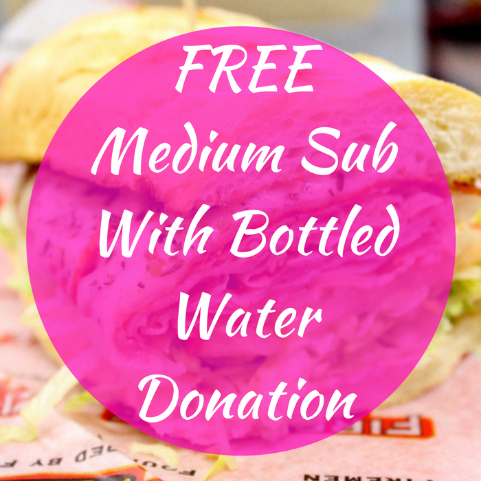FREE Medium Sub With Bottled Water Donation!