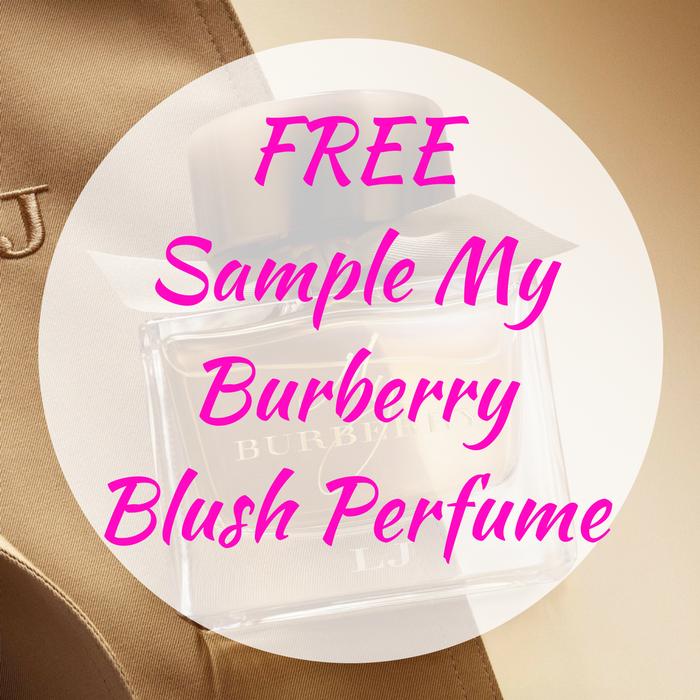 FREE Sample My Burberry Blush Perfume!