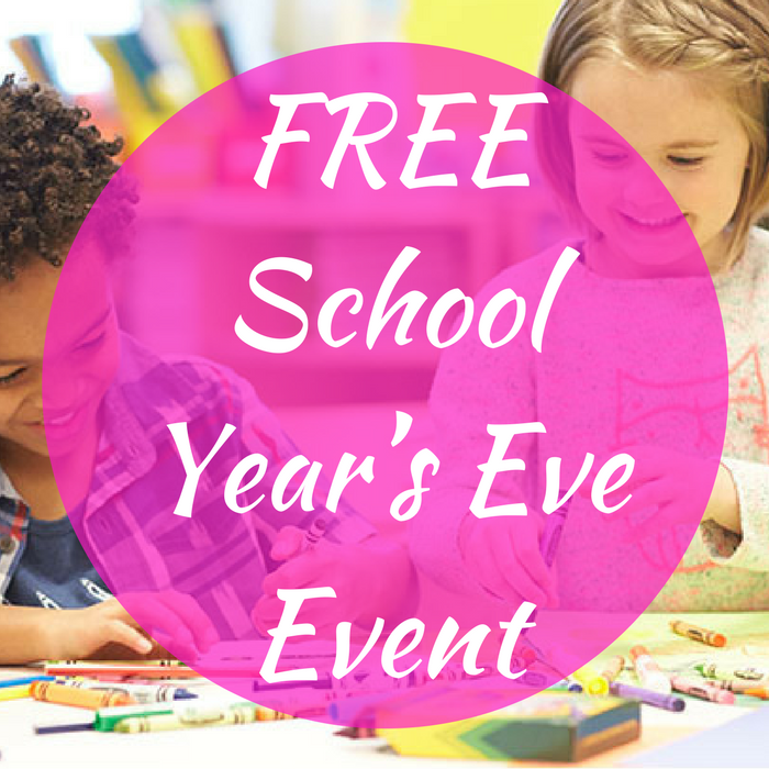 FREE School Year's Eve Event!