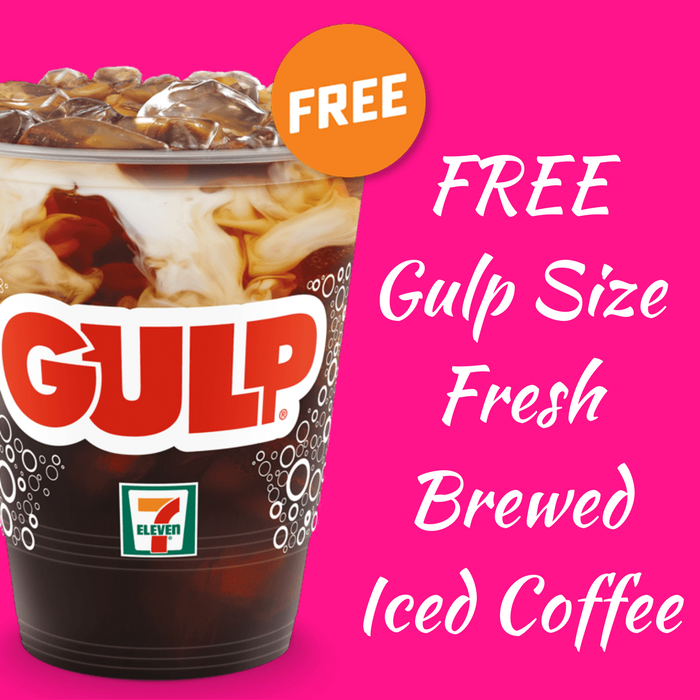 FREE Gulp Size Fresh Brewed Iced Coffee!