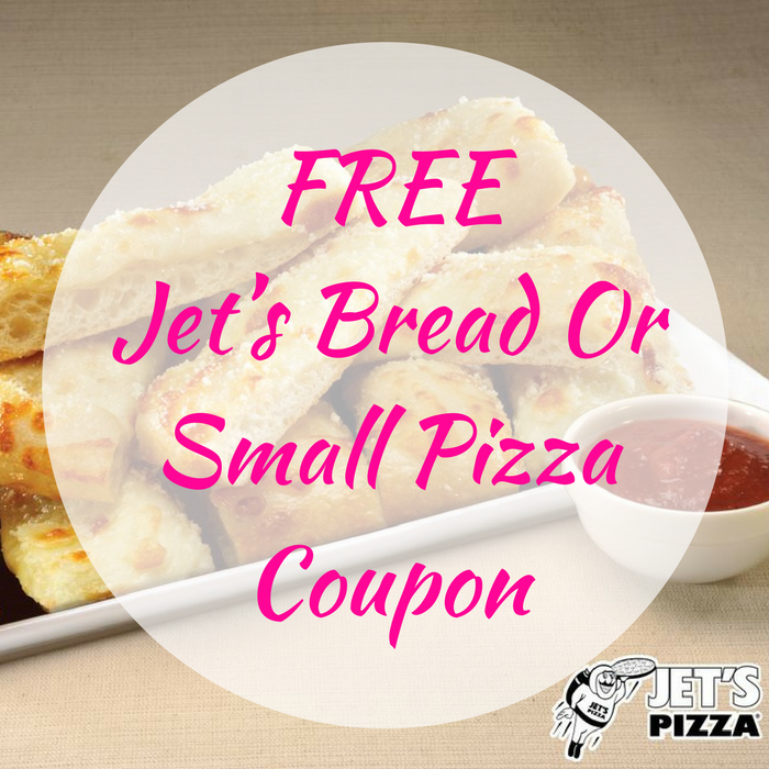 FREE Jet's Bread Or Small Pizza Coupon!