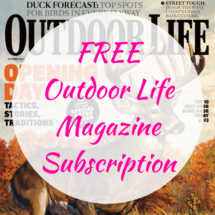 FREE Outdoor Life Magazine Subscription!