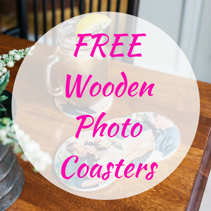 FREE Wooden Photo Coasters!