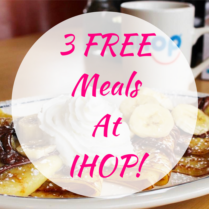 3 FREE Meals At IHOP!