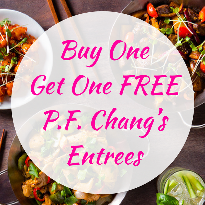 Buy One Get One FREE P.F. Chang's Entrees!