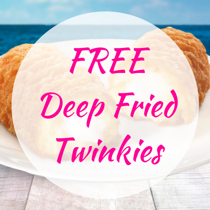 FREE Deep Fried Twinkies!