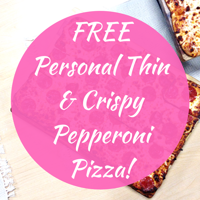 FREE Personal Thin & Crispy Pepperoni Pizza!