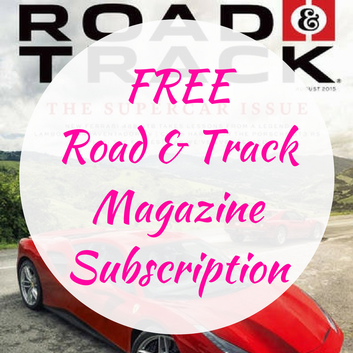 FREE Road & Track Magazine Subscription!