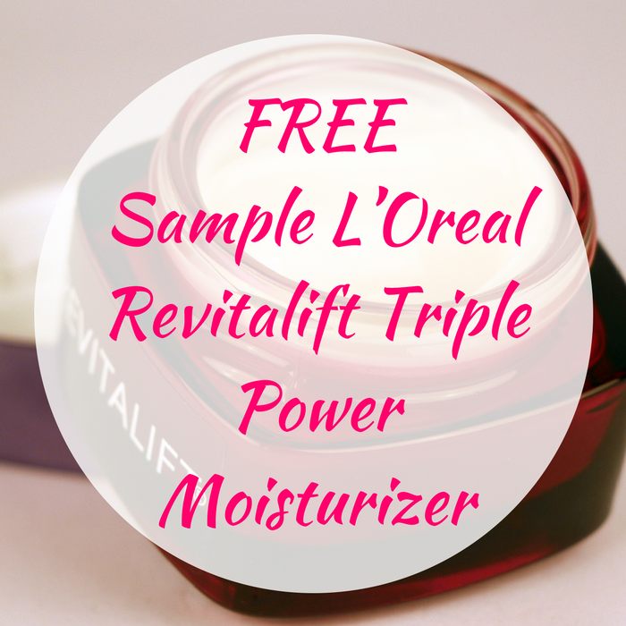 FREE Sample L'Oreal Revitalift Triple Power Moisturizer!