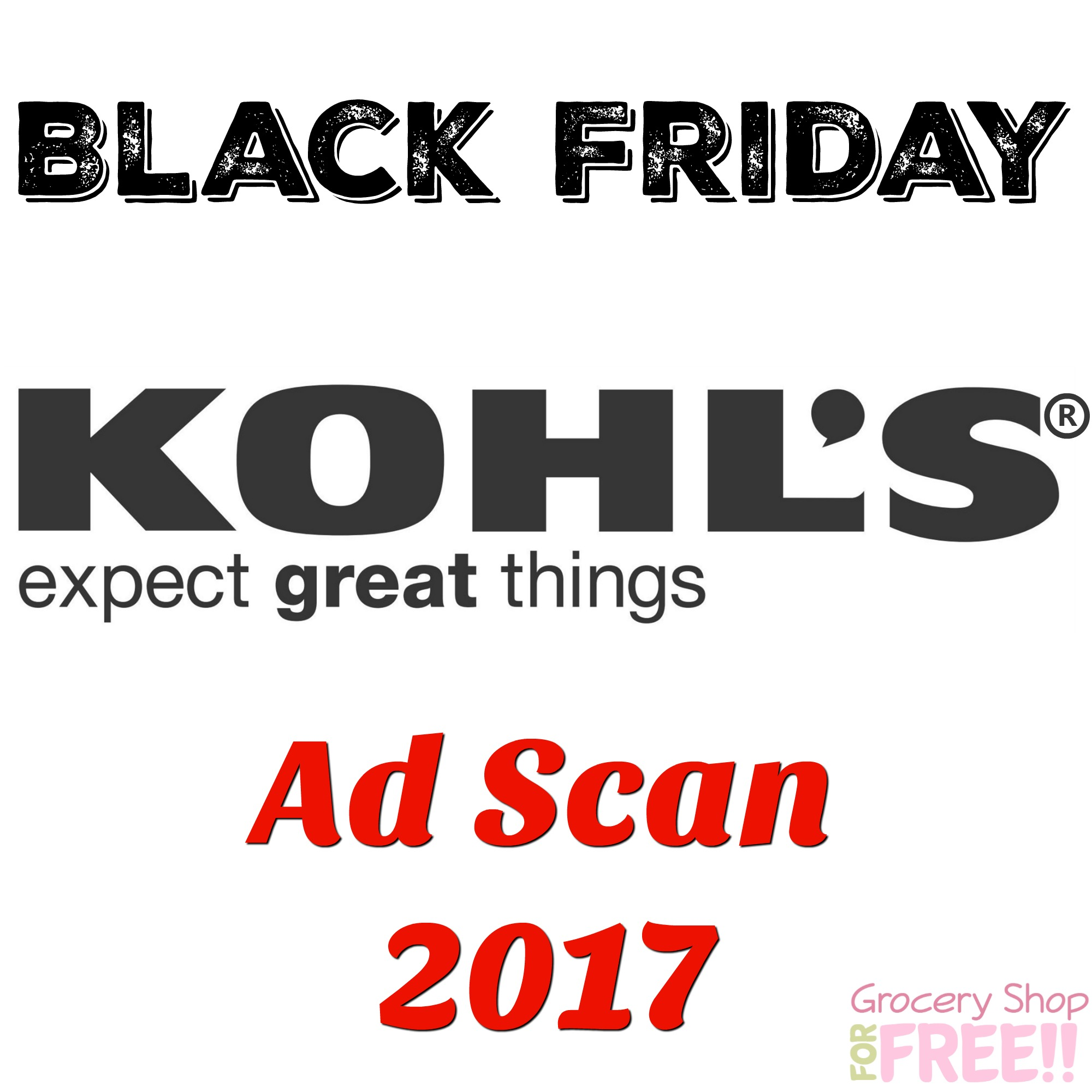 Kohl's Black Friday Ad Scan 2017!