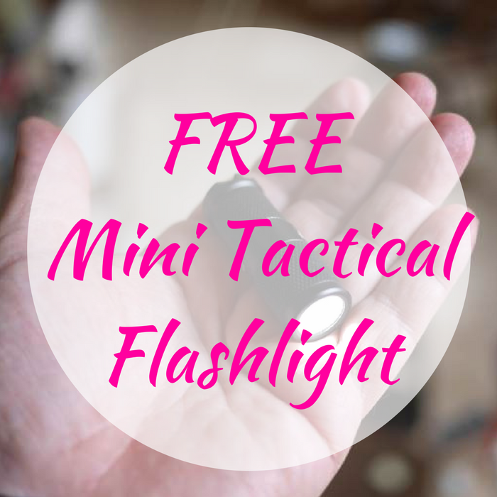 FREE Mini Tactical Flashlight!
