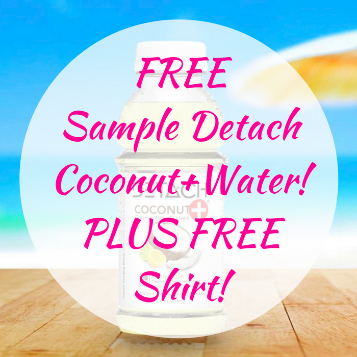 FREE Sample Detach Coconut+Water! PLUS FREE Shirt!