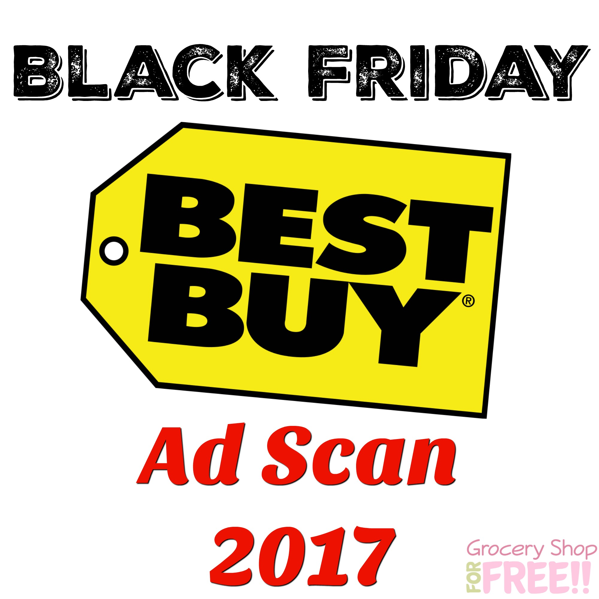 Best Buy Black Friday Ad Scan 2017!