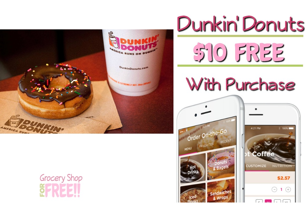 FREE $10 Dunkin Donuts Bonus With Purchase!