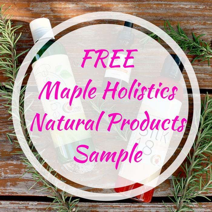 FREE Maple Holistics Natural Products Sample!