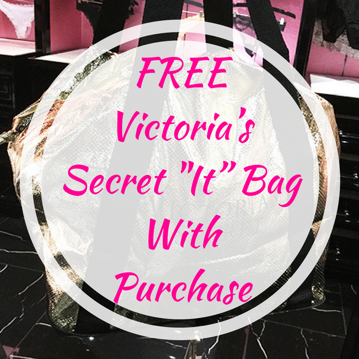 "FREE Victoria's Secret ""It"" Bag With Purchase!"