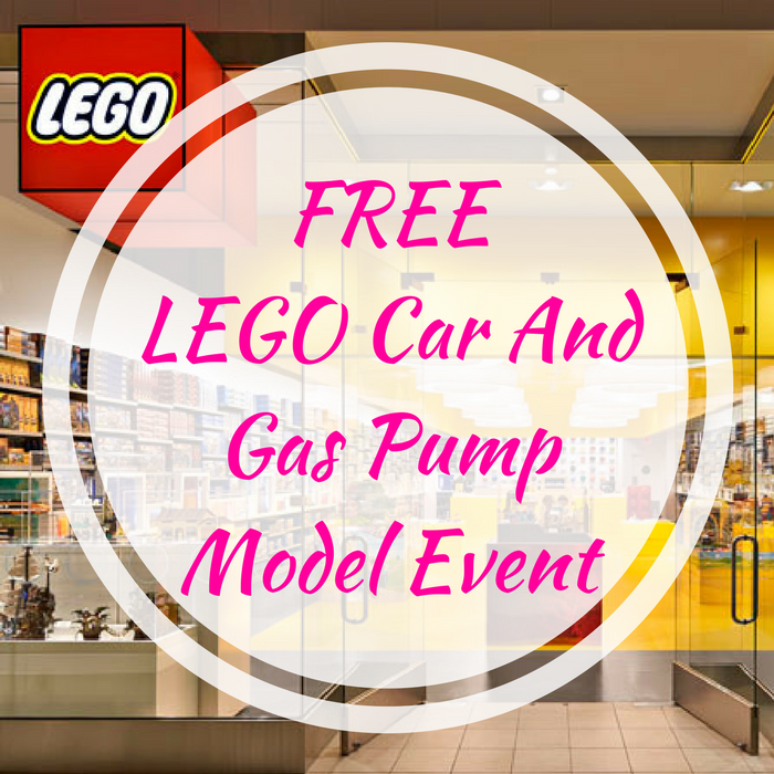 FREE LEGO Car And Gas Pump Model Event!