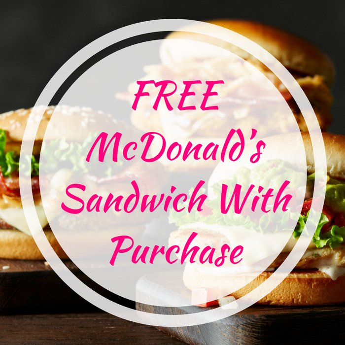 FREE McDonald's Sandwich With Purchase!
