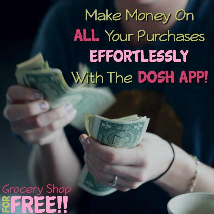 Make Money On ALL Your Purchases Effortlessly With The DOSH App!