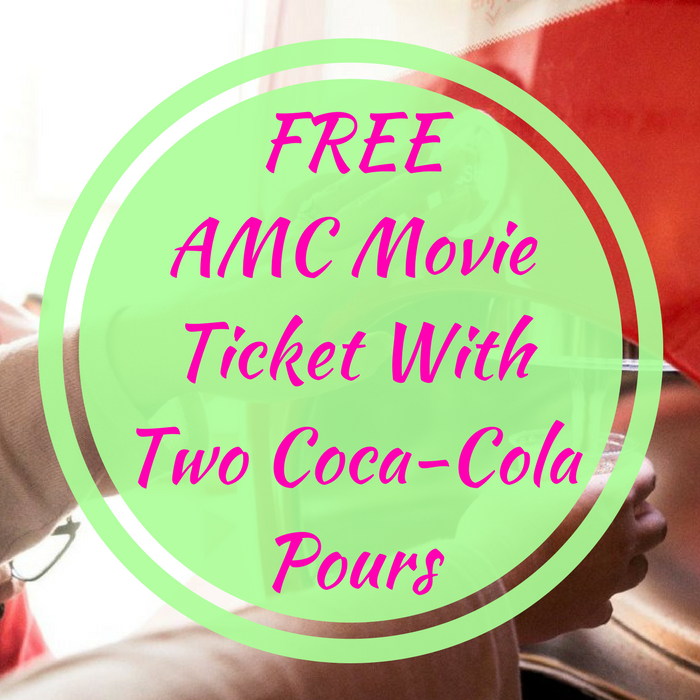 FREE AMC Movie Ticket With Two Coca-Cola Pours!